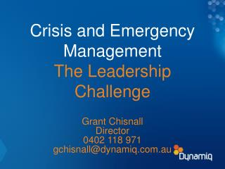 Crisis and Emergency Management The Leadership Challenge