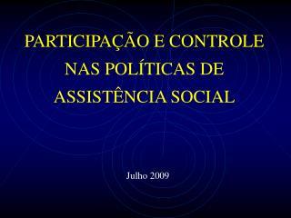 PARTICIPA  O E CONTROLE NAS POL TICAS DE ASSIST NCIA SOCIAL