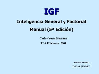 IGF Inteligencia General y Factorial Manual 5  Edici n