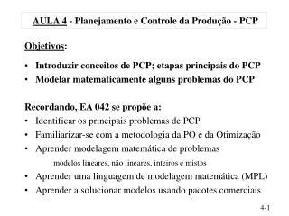 AULA 4 - Planejamento e Controle da Produ  o - PCP