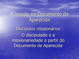 A miss o no Documento da Aparecida