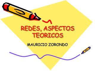 REDES, ASPECTOS TEORICOS
