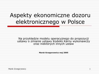 Aspekty ekonomiczne dozoru elektronicznego w Polsce