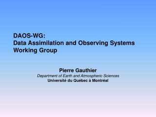 DAOS-WG: Data Assimilation and Observing Systems Working Group