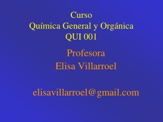 Curso Qu mica General y Org nica QUI 001