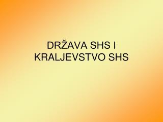 DR AVA SHS I KRALJEVSTVO SHS