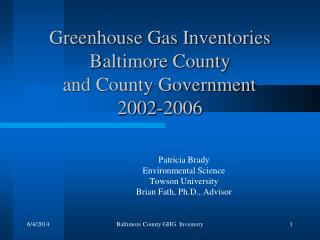 Greenhouse Gas Inventories  Baltimore County     and County Government  2002-2006