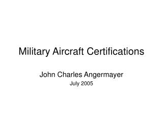 Military Aircraft Certifications