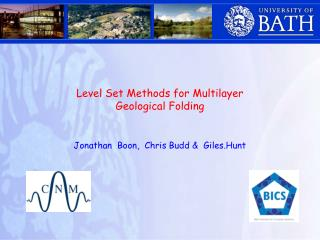 Level Set Methods for Multilayer Geological Folding   Jonathan  Boon,  Chris Budd   Giles.Hunt