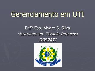 Gerenciamento em UTI