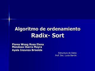 Algoritmo de ordenamiento  Radix- Sort
