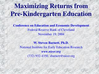 Maximizing Returns from  Pre-Kindergarten Education