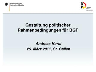 Gestaltung politischer Rahmenbedingungen f r BGF