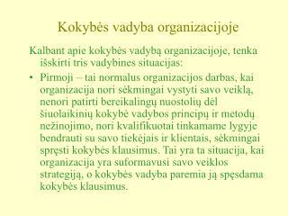 Kokybes vadyba organizacijoje