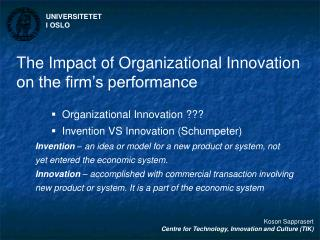 The Impact of Organizational Innovation on the firm s performance