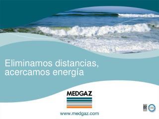 Eliminamos distancias, acercamos energ a