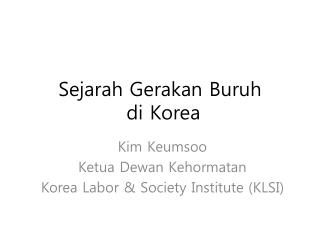 Sejarah Gerakan Buruh   di Korea