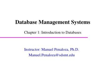 Database Management Systems  Chapter 1: Introduction to Databases
