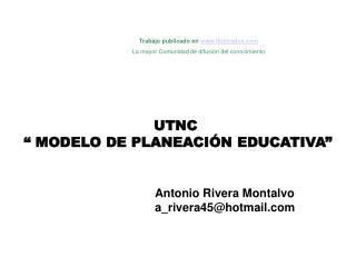UTNC    MODELO DE PLANEACI N EDUCATIVA