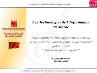 Les Technologies de l Information      au Maroc   Potentialit s de d veloppement au sein du secteur des TIC dans le cadr