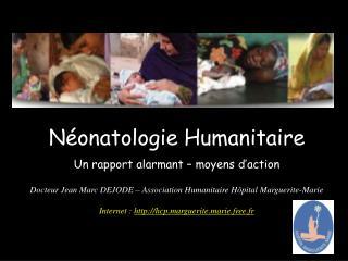 N onatologie Humanitaire  Un rapport alarmant   moyens d action
