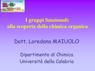 I gruppi funzionali: alla scoperta della chimica organica