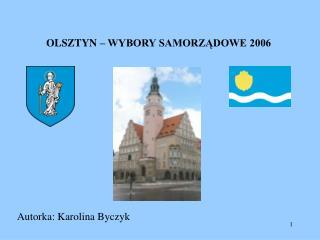 OLSZTYN   WYBORY SAMORZADOWE 2006