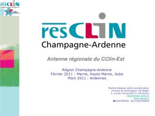 R gion Champagne-Ardenne F vrier 2011 : Marne, Haute Marne, Aube  Mars 2011 : Ardennes   Martine Blassiau cadre coordonn