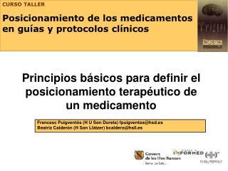 Principios b sicos para definir el posicionamiento terap utico de un medicamento