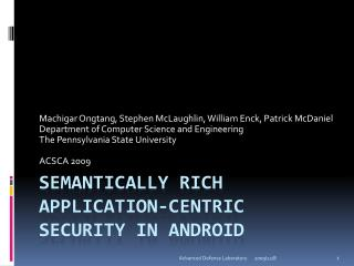 Semantically Rich  Application-Centric Security in Android