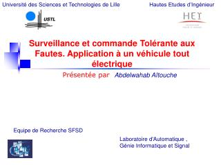 Surveillance et commande Tol rante aux Fautes. Application   un v hicule tout  lectrique