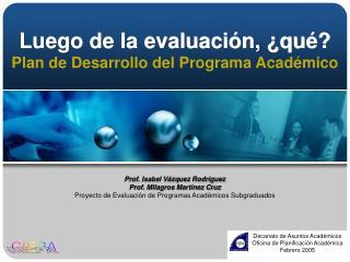 Luego de la evaluaci n,  qu  Plan de Desarrollo del Programa Acad mico