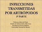 INFECCIONES TRANSMITIDAS  POR ARTR PODOS 2  PARTE