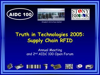 Truth in Technologies 2005: Supply Chain RFID