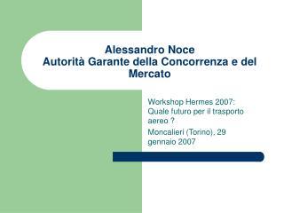Alessandro Noce Autorit  Garante della Concorrenza e del Mercato