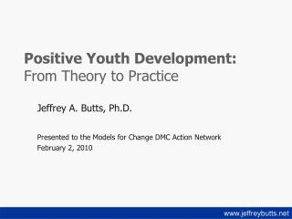 Positive Youth Development:  From Theory to Practice
