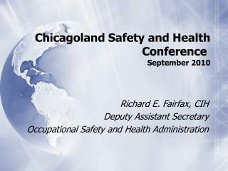 Chicagoland Safety and Health Conference  September 2010
