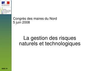 Congr s des maires du Nord  5 juin 2008