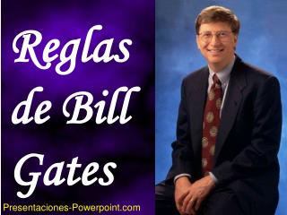 Reglas de Bill Gates