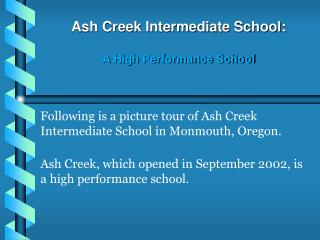 Ash Creek Intermediate School:  A High Performance School