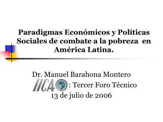 Paradigmas Econ micos y Pol ticas Sociales de combate a la pobreza  en Am rica Latina.