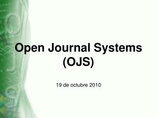Open Journal Systems OJS