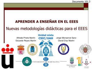 APRENDER A ENSE AR EN EL EEES  Nuevas metodolog as did cticas para el EEES