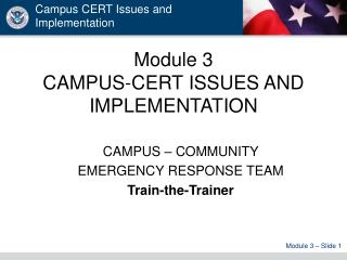 Module 3 CAMPUS-CERT ISSUES AND IMPLEMENTATION