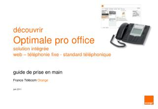 D couvrir Optimale pro office solution int gr e  web   t l phonie fixe - standard t l phonique