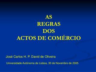 AS  REGRAS DOS ACTOS DE COM RCIO
