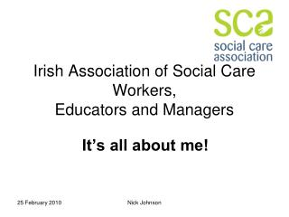 Irish Association of Social Care Workers, Educators and Managers