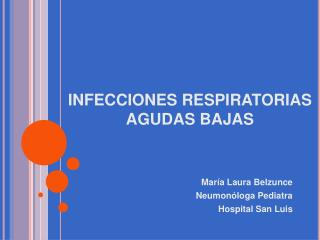 INFECCIONES RESPIRATORIAS AGUDAS BAJAS