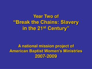 Break the Chains National Project
