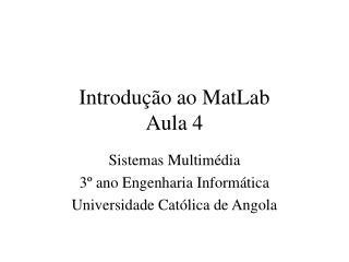 Introdu  o ao MatLab Aula 4